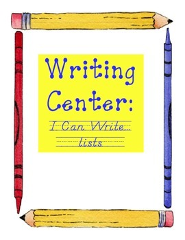 Writing Center: I Can Write.... Lists