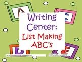 Writing Center: List Making ABC's