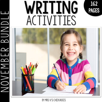 BUNDLE: November Writing Activities and Centers