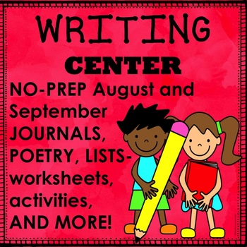 Writing Center NO PREP August and September Activities, Pr