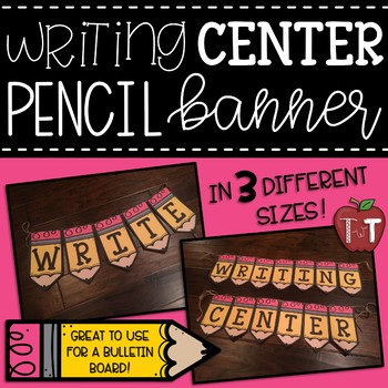 Writing Center Pencil Themed Banner {Pencil Pennant}