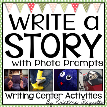 Writing Center: Photo Story Prompts
