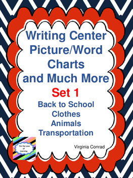 Writing Center Picture and Word Charts (Growing Bundle)
