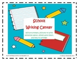 Back to School: Writing Center: School Theme Packet
