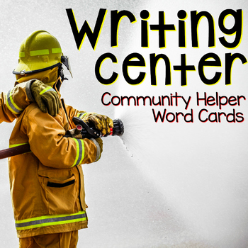 Writing Center Word Cards: Community Helpers