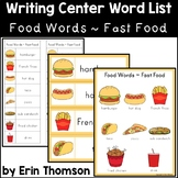 Writing Center Word List ~ Food Words {Fast Food}