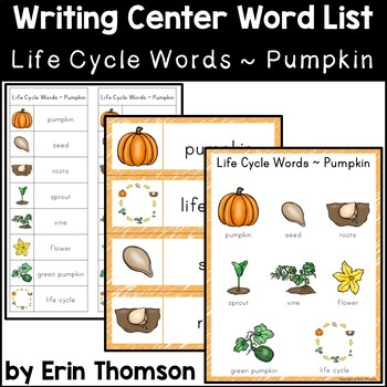 Writing Center Word List ~ Life Cycle Words {Pumpkin}