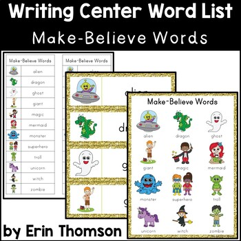 Writing Center Word List ~ Make-Believe Words