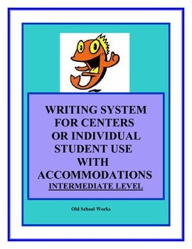 Writing System for Centers or Individual Student Use Elementary Level