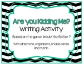 Writing Activity or Literacy Center: Are You Kidding Me? {w/ cards, planner}