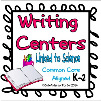 Writing Centers:  Aligned to Science Standards