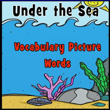 Writing Centers: Under the Sea Picture Vocabulary Words