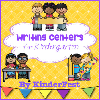 Writing Centers for Kindergarten