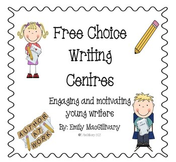 Writing Centers (Writing Centres: Engaging and Motivating Young Writers)