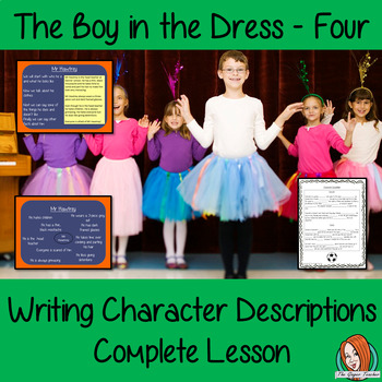 Writing Character Descriptions Lesson  – The Boy in the Dress