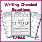 Writing Chemical Equations Bundle