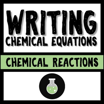 Writing Chemical Equations Mini Bundle