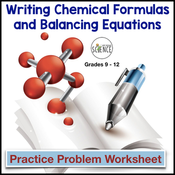 Chemical Formulas and Balancing Chemical Equations
