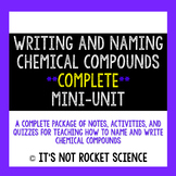 Naming Compounds and Writing Chemical Formulas Mini-Unit