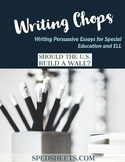 Persuasive Writing for Special Ed - Writing Chops:  The U.