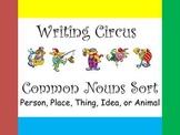 Writing Circus Common Nouns Sort
