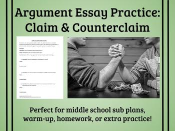 Writing Claim & Counterclaim Practice