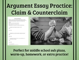 Writing Claim & Counterclaim Practice