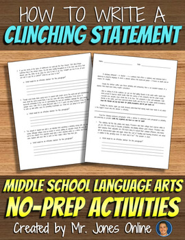 Writing Clinching Statements: Persuasive Essay Clincher Activity
