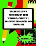 Writing Common Core Activities,Resources & Templates Grade