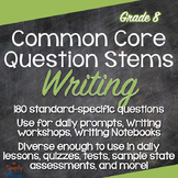 Writing Common Core Question Stems and Annotated Standards - Grade 8