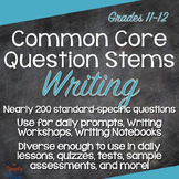 Writing Common Core Question Stems and Annotated Standards - Grades 11-12
