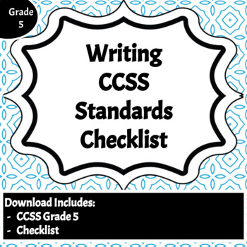 Writing Common Core Standards Checklist