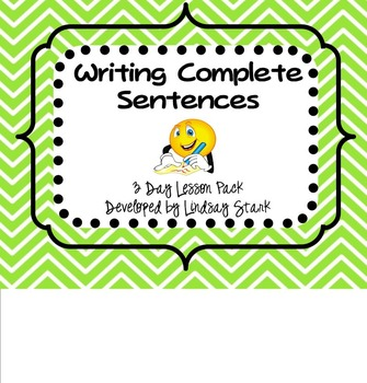 Writing Complete Sentences Lesson Pack (Smartboards and Activity Sheets)