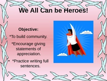 Writing Complete Sentences-You can be a hero