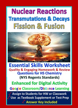 Writing, Completing, Balancing Nuclear Equations: Essential Skills Worksheet #56