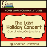 The Last Holiday Concert: Coordinating Conjunctions