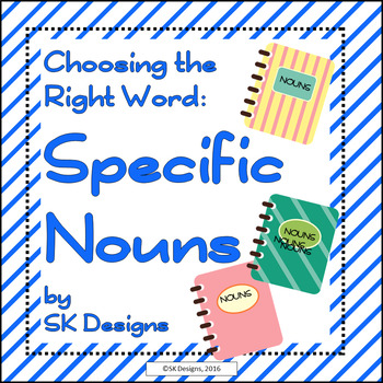 Writing Composition: Word Choice Nouns, Vocabulary Synonym