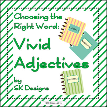 Writing Composition: Word Choice Adjectives, Vocabulary Synonyms Printables