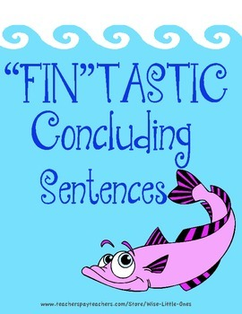 Writing Concluding Sentences ~ Posters and Student Writing