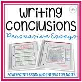 Writing Conclusions for Persuasive Essays: PowerPoint and