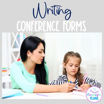 Writing Conference Forms