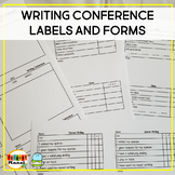 Writing Conference Labels Forms and Sticky Rubrics