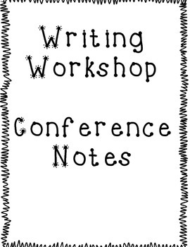 Writing Conference Notes