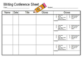 Writing Conference Sheet for student or class with check list of grows/ comments