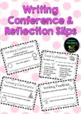 Writing Conference Slips - Goal Reflection