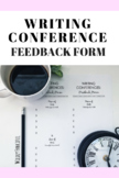 Writing Conferences Feedback Form: A Quick and Easy Way to