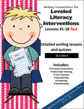 Writing  Connections Bundled for Red LLI  #1-28
