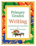 Writing Conventions Checklist & Mini-Lesson Ideas