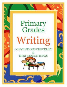 Writing Conventions Checklist & Mini-Lesson Ideas