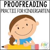 Kindergarten Proofreading Practice